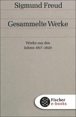 Werke aus den Jahren 1917-1920 von Freud,  Sigmund