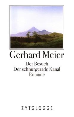 Werke Band 2: Die ersten Romane von Meier,  Gerhard