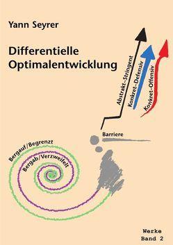 Werke Band 2, Differentielle Optimalentwicklung von Seyrer,  Yann