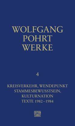 Werke Band 4 von Pohrt,  Wolfgang