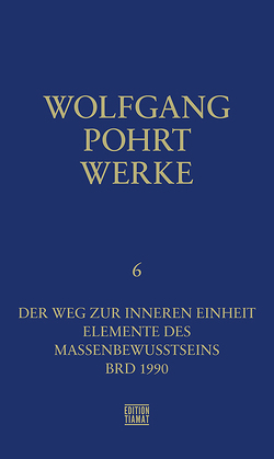 Werke Band 6 von Pohrt,  Wolfgang