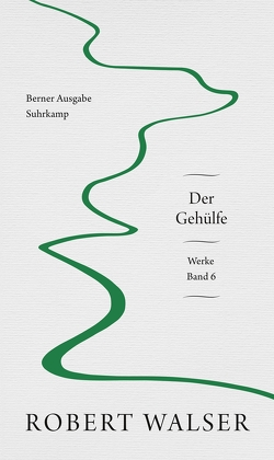 Werke. Berner Ausgabe von Sorg,  Reto, Wagner,  Karl, Walser,  Robert