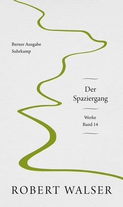 Werke. Berner Ausgabe von Gloor,  Lukas, Sorg,  Reto, Walser,  Robert, Wirtz,  Irmgard