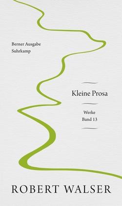 Werke. Berner Ausgabe von Eickenrodt,  Sabine, Stocker,  Peter, Walser,  Robert