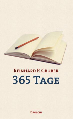 Werke – Gruber, Reinhard P / 365 Tage von Gruber,  Reinhard P