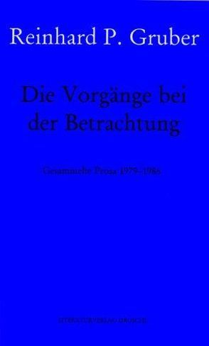 Werke – Gruber, Reinhard P / Die Vorgänge beim Betrachten von Gruber,  Reinhard P