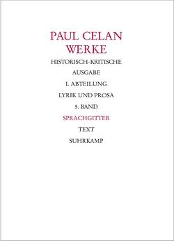 Werke. Historisch-kritische Ausgabe. I. Abteilung: Lyrik und Prosa von Bücher,  Rolf, Celan,  Paul, Gehle,  Holger, Lohr,  Andreas