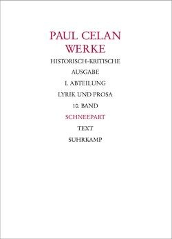 Werke. Historisch-kritische Ausgabe. I. Abteilung: Lyrik und Prosa von Bücher,  Rolf, Celan,  Paul, Gellhaus,  Axel, Lohr-Jasperneite,  Andreas