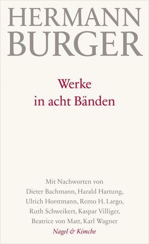 Werke in acht Bänden von Burger,  Hermann, Zumsteg,  Simon