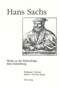 Werke in der Reihenfolge ihrer Entstehung von Crockett,  Roger A., F.Michael,  Wolfgang, Sachs,  Hans