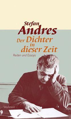 Werke in Einzelausgaben / Der Dichter in dieser Zeit von Andres,  Christopher, Andres,  Stefan, Braun,  Michael