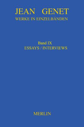 Werkausgabe / Werke in Einzelbänden – Essays & Interviews von Genet,  Jean, Kayser,  Christiane