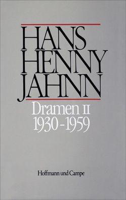 Werke in Einzelbänden. Hamburger Ausgabe / Dramen II von Bitz,  Ulrich, Jahnn,  Hans H, Schweikert,  Uwe