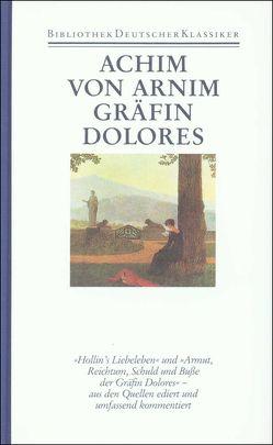 Werke in sechs Bänden von Arnim,  Achim von, Lützeler,  Paul-Michael