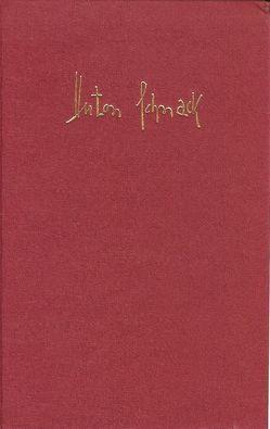 Werke in zwei Bänden von Schnack,  Anton, Vollmer,  Hartmut