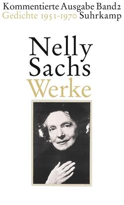 Werke. Kommentierte Ausgabe in vier Bänden von Huml,  Ariane, Sachs,  Nelly, Weichelt,  Matthias
