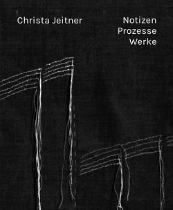 Notizen. Prozesse. Werke von Altmann,  Susanne, Jeitner,  Christa, Mennicke-Schwarz,  Christiane, Sachs,  Hannelore, Tannert,  Christoph