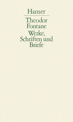Werke, Schriften und Briefe von Fontane,  Theodor, Keitel,  Walter, Neuendorff-Fürstenau,  Jutta, Nürnberger,  Helmuth