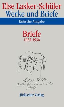 Werke und Briefe. Kritische Ausgabe von Barth,  Johannes, Lasker-Schüler,  Else, Neumann,  Stefan, Skrodzki,  Karl Jürgen