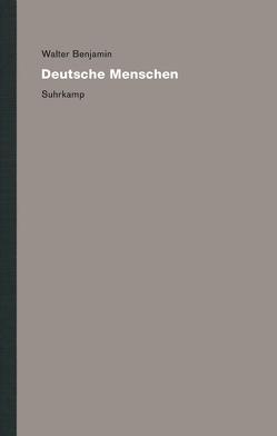 Werke und Nachlaß. Kritische Gesamtausgabe von Benjamin,  Walter, Brodersen,  Momme