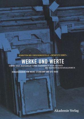 Werke und Werte von Haug,  Ute, Steinkamp,  Maike