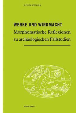 Werke und Wirkmacht von Boschung,  Dietrich