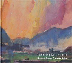 Werke von Herbert Boeckl und Anton Kolig aus der Sammlung Karl Halbeis von Smola,  Franz