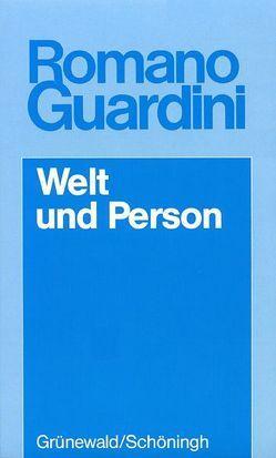 Werke / Welt und Person von Guardini,  Romano