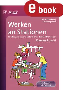 Werken an Stationen 3-4 von Henning,  Christian, Spellner,  Cathrin