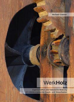 Werkholz von Grabner,  Michael