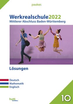 Werkrealschule 2022 – Mittlerer Abschluss Baden-Württemberg Lösungen