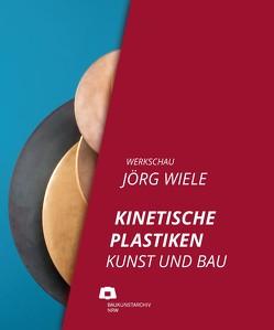 Werkschau Jörg Wiele von Baukunstarchiv NRW gGmbH