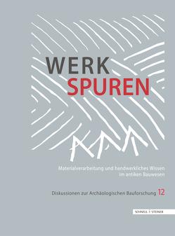 Werkspuren von Kurapkat,  Dietmar, Wulf-Rheidt,  Ulrike