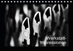 Werkstatt-Impressionen (Tischkalender 2019 DIN A5 quer) von Oertle,  Eduard