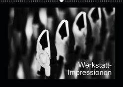 Werkstatt-Impressionen (Wandkalender 2019 DIN A2 quer) von Oertle,  Eduard