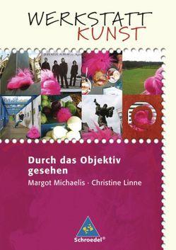 Werkstatt Kunst von Linne,  Christine, Michaelis,  Margot