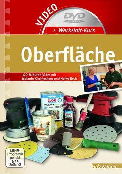 Werkstatt-Kurs Oberfläche von Kirchlechner,  Melanie, Rech,  Heiko