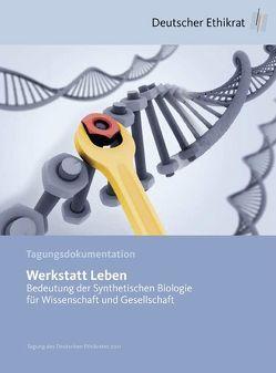 Werkstatt Leben von Deutscher Ethikrat