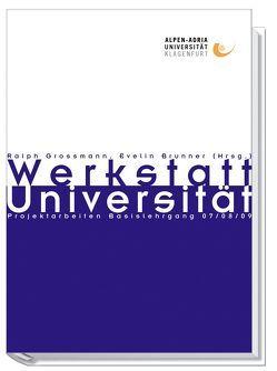 Werkstatt Universität 2 von Bauer,  Evelin, Großmann,  Ralph