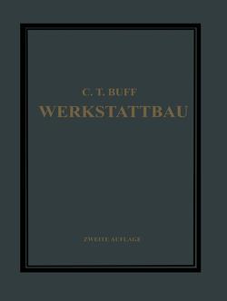 Werkstattbau von Buff,  Carl Theodor, Ramsauer,  C.