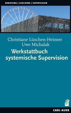 Werkstattbuch systemische Supervision von Lüschen-Heimer,  Christiane
