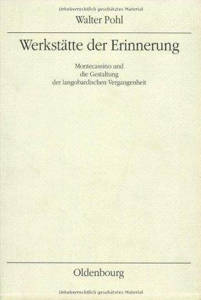 Werkstätte der Erinnerung von Pohl,  Walter