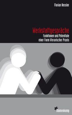 Werkstattgespräche von Keßler,  Florian