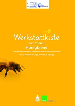 Werkstattkiste zum Thema Honigbiene von Oldenburg,  Ines, Wolf,  Julia