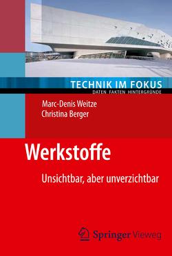Werkstoffe von Berger,  Christina, Weitze,  Marc-Denis