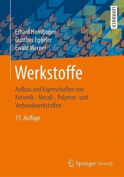 Werkstoffe von Eggeler,  Gunther, Hornbogen,  Erhard, Werner,  Ewald