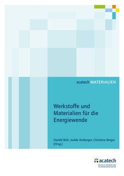 Werkstoffe und Materialien für die Energiewende von Arzberger,  Isolde, Berger,  Christina, Bolt,  Harald