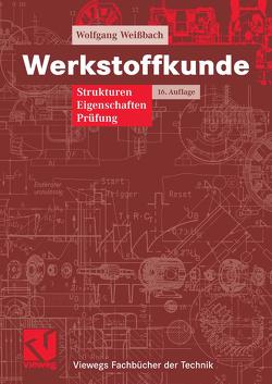 Werkstoffkunde von Dahms,  Michael, Weißbach,  Wolfgang