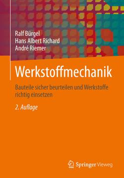 Werkstoffmechanik von Bürgel,  Ralf, Richard,  Hans Albert, Riemer,  Andre