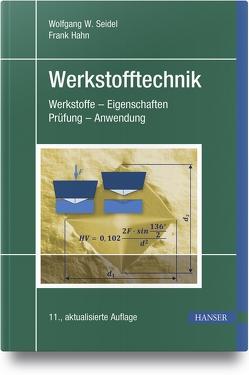 Werkstofftechnik von Hahn,  Frank, Seidel,  Wolfgang W.
